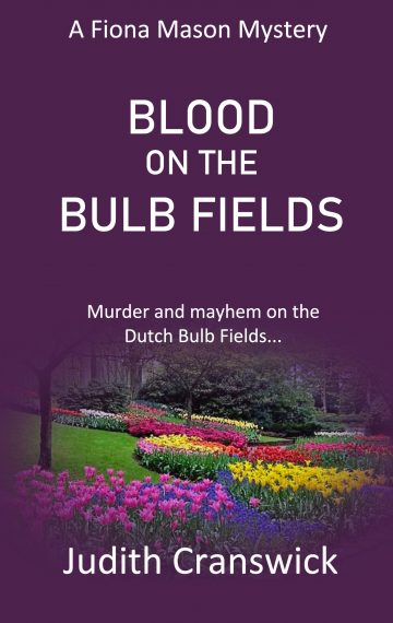 Blood on the Bulb Fields – A Fiona Mason Mystery – Book 1