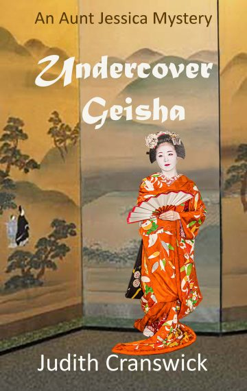 Undercover Geisha – An Aunt Jessica Mystery – Book 2