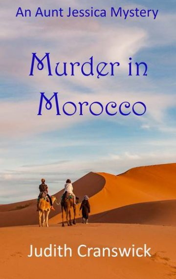 Murder in Morocco – An Aunt Jessica Mystery – Book 1